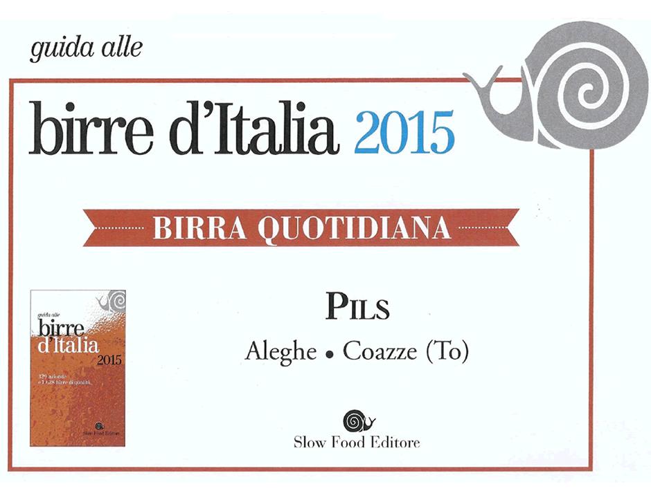 Birra d'Italia 2015<br /> Birra Quotidiana<br /> <br /> LA PILS
